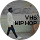 VHS Hip-Hop - VideoHive Item for Sale