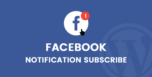 Facebook Notification Subscribe WordPress Plugin - CodeCanyon Item for Sale