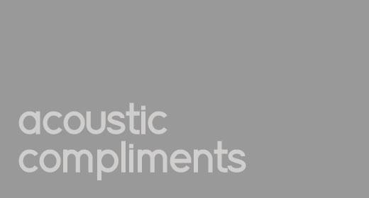 Acoustic Compliments