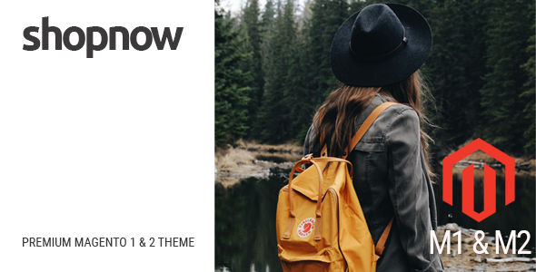 ShopNow - Fluid Responsive Magento 1 & 2 Theme - Magento eCommerce