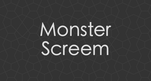 Monster Screem
