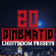 20 Cinematic Lightroom Presets - GraphicRiver Item for Sale
