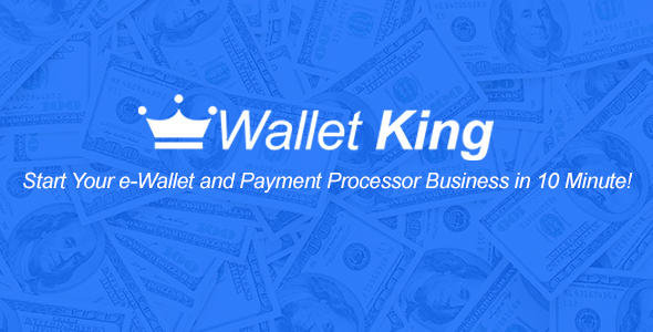 CodeCanyon Wallet King Online Payment Gateway with API 21170870