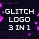 Glitch Logo 3 in 1 - VideoHive Item for Sale