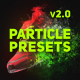 Particle Presets - VideoHive Item for Sale