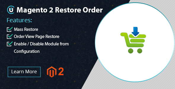 Magento 2 Restore Orders Extension - Recover Cancel Order