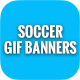 Animated GIF Soccer Banners Ads