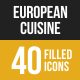 40 European Cuisine Filled Low Poly Icons
