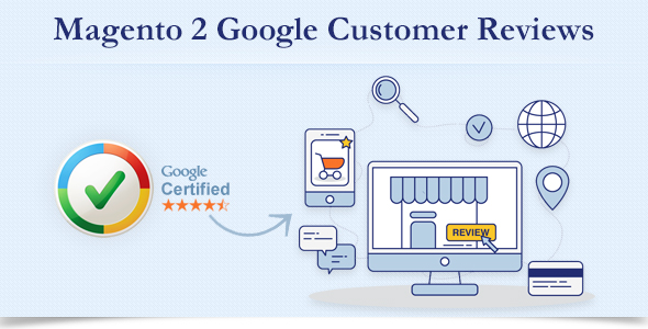 Google Customer Reviews Magento 2 - CodeCanyon Item for Sale