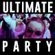 Ultimate Party - VideoHive Item for Sale