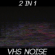 VHS Noise (2-Pack) - VideoHive Item for Sale
