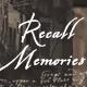 Recall Memories