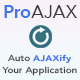 ProAjax - Automatically Ajaxify Your Laravel Application