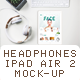 Pad Air 2 Mockup Headphones and Flower - GraphicRiver Item for Sale