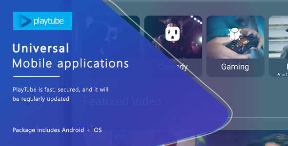 CodeCanyon Playtube Sharing Video Script Mobile Applications Bundle 21195362