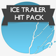 Ice Trailer Hit Pack