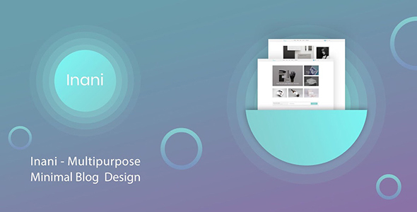 Inani Blog - Multipurpose Minimal Blog PSD Template