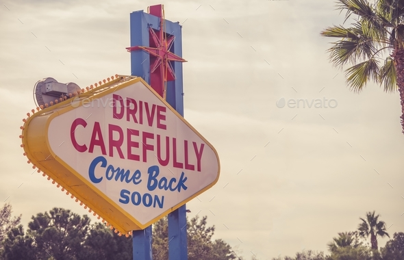 Drive Carefully Las Vegas Sign - Stock Photo - Images