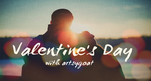 Valentine's Day with artsygoat