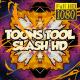 Toons Tool HD (Slash FX)