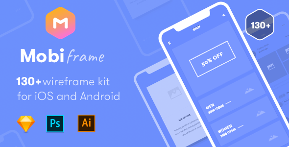 MobiFrame Wireframe Kit 130+ Sketch - AI - PSD Template