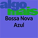 Bossa Nova Azul