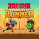 Zombies Warrior Runner - Endless Run & Adventure Game