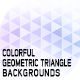 Colorful Geometric Triangle Backgrounds - GraphicRiver Item for Sale
