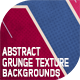 Abstract Grunge Texture Backgrounds - GraphicRiver Item for Sale