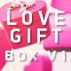 Love Gift Box V1