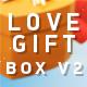 Love Gift Box V2