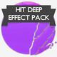Hit Deep Effect Pack