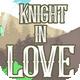 Knight in Love 2018