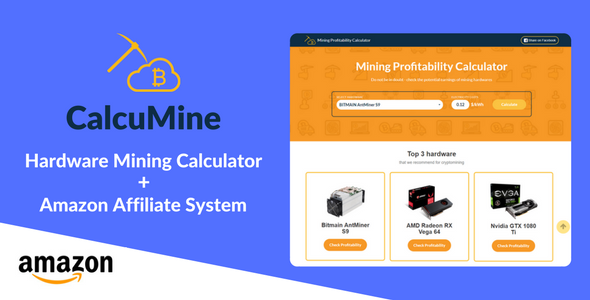 CalcuMine - Mining Profitability Calculator & Amazon Affiliate System Free Download | Nulled