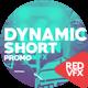 Dynamic Short Promo
