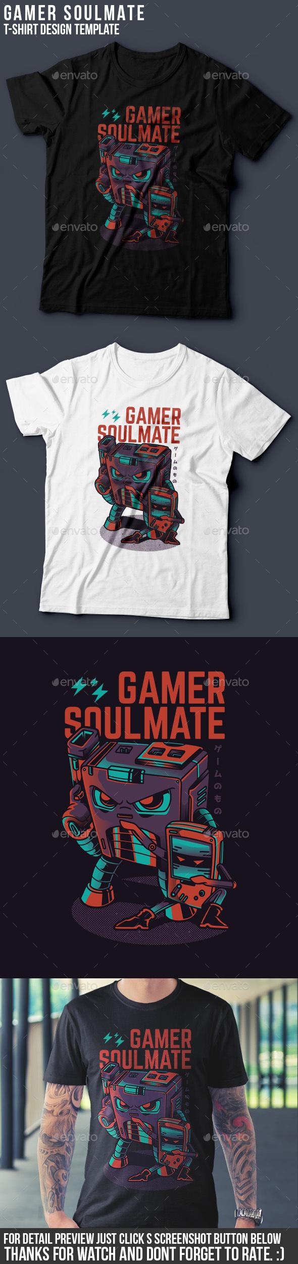 Gamer Soulmate T-Shirt Design - Funny Designs