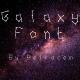 Galaxy Font