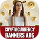 Cryptocurrency Banners Ads - GraphicRiver Item for Sale