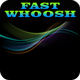 Fast Whoosh Sound Pack 2