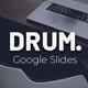 Drum Google Slides