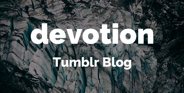 ThemeForest Devotion Tumblr Theme 20693902