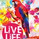 Live Life Flyer - GraphicRiver Item for Sale