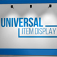 Universal Exhibition Concept Item Display