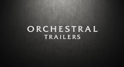 ORCHESTRAL TRAILERS MUSIC
