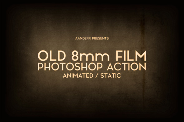 Old 8mm Animated Film Photoshop Action - Photo Effects Actions