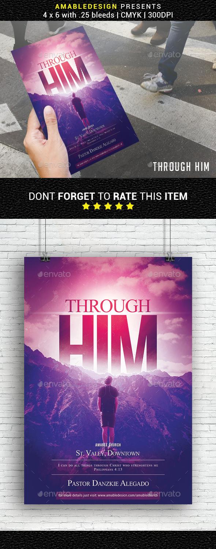Through Him Church Flyer - Church Flyers