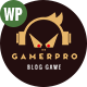 GAMERPRO - Fantastic Blog WordPress theme for GAME SITES - ThemeForest Item for Sale