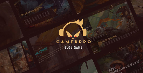 GAMERPRO - Fantastic Blog WordPress theme for GAME SITES