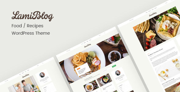 ThemeForest Lami Recipe Blogging WordPress Theme 20931825
