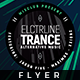 Electro Line Trance - Flyer Template - GraphicRiver Item for Sale